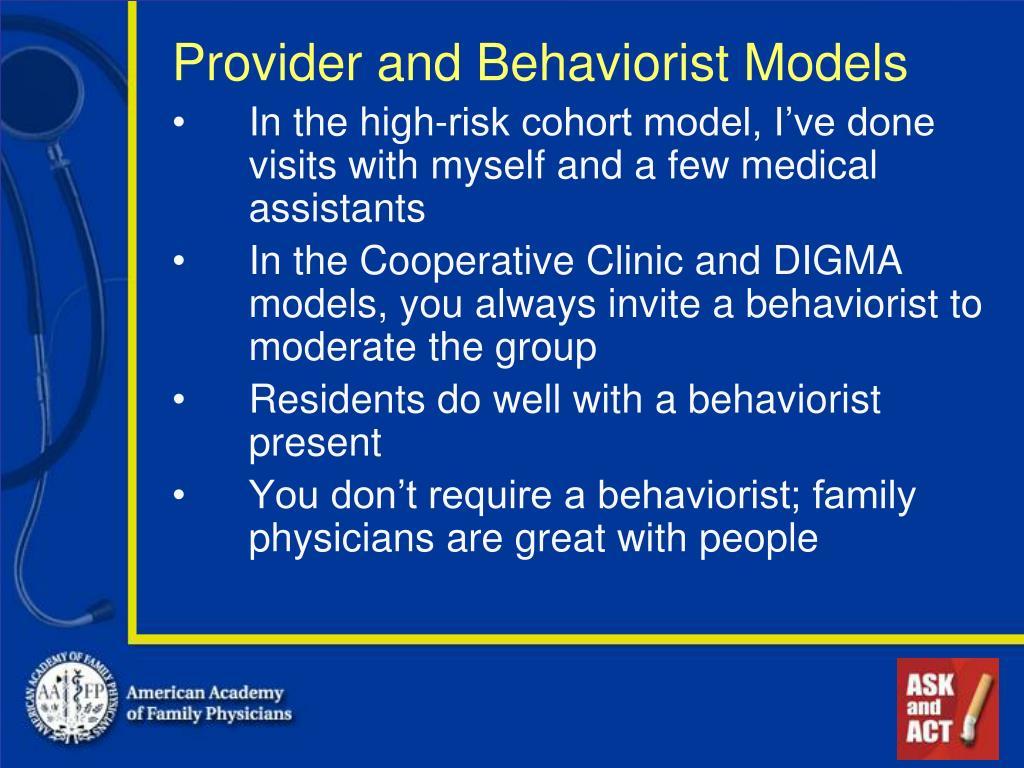 Provider and Behaviorist Models