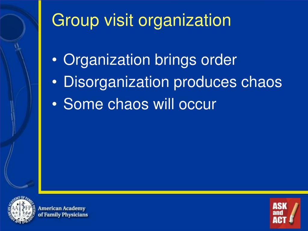 Group visit organization