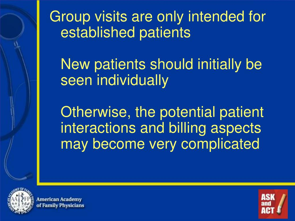 Group visits are only intended for established patients