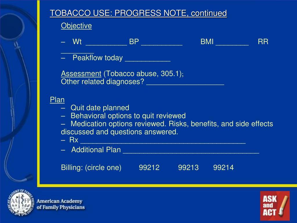 TOBACCO USE: PROGRESS NOTE, continued