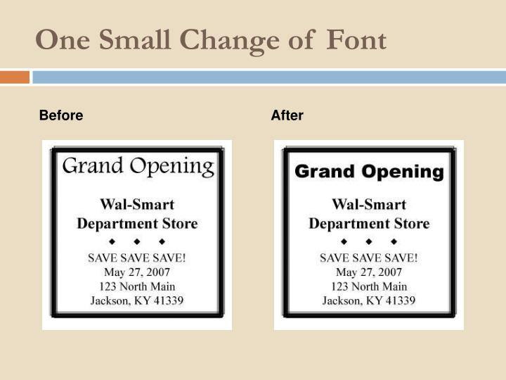 One Small Change of Font