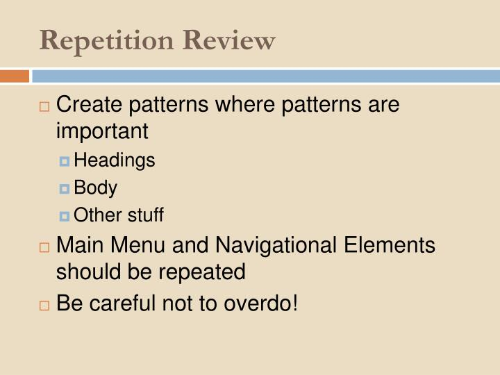 Repetition Review