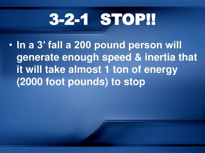 3-2-1  STOP!!