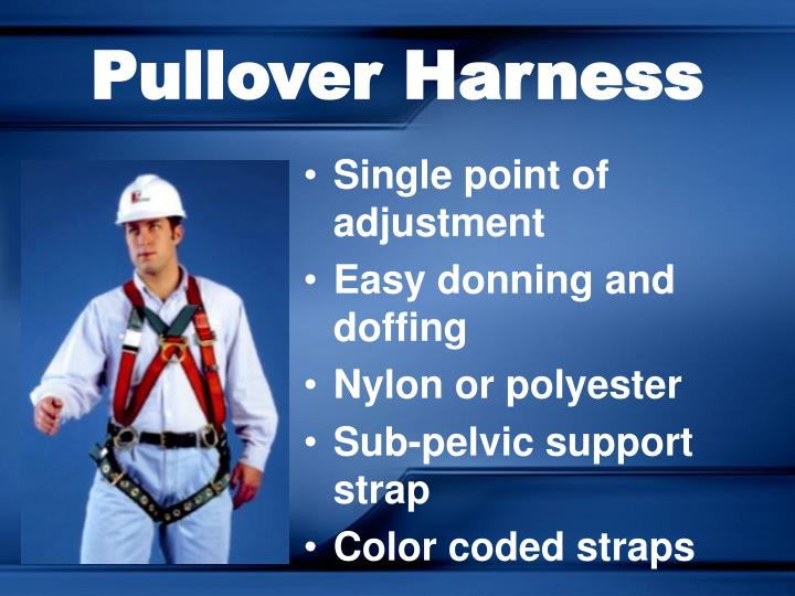 Pullover Harness