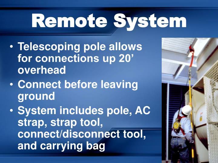 Remote System