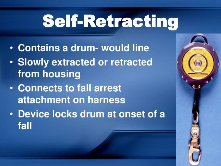 Self-Retracting