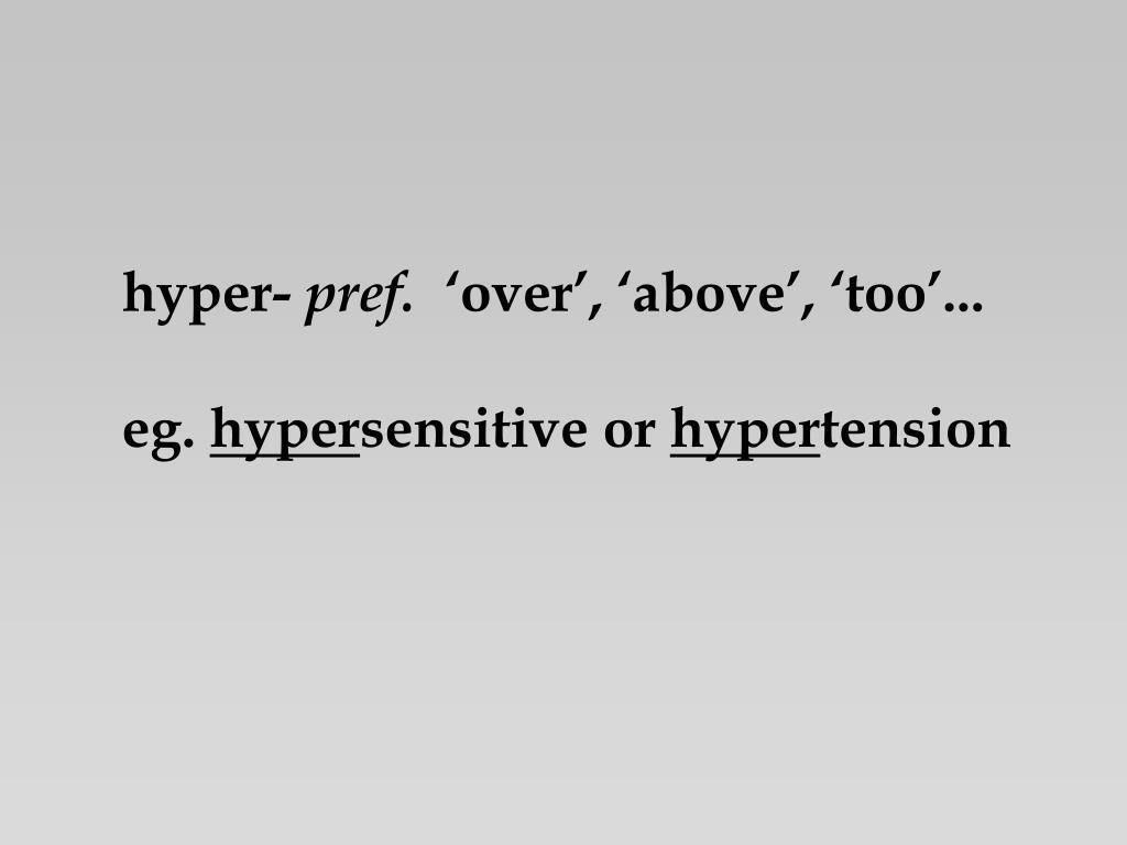 hyper-