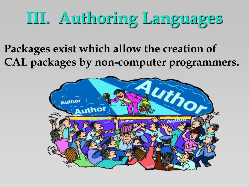 III.  Authoring Languages