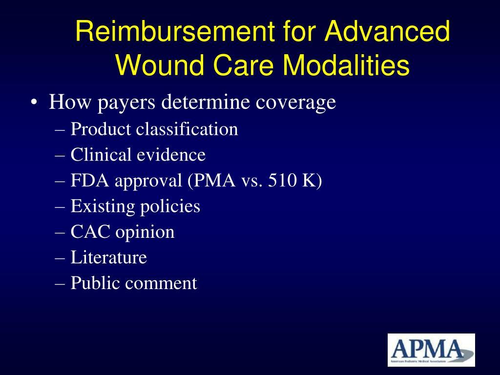 Reimbursement for Advanced Wound Care Modalities