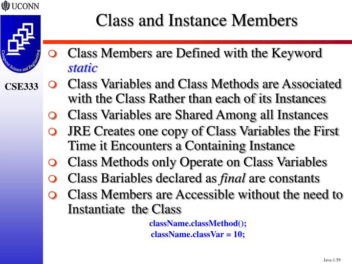 Class and Instance Members