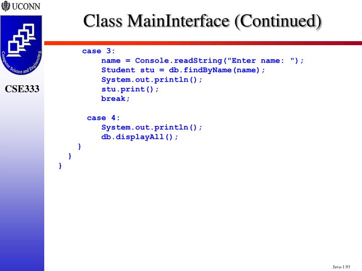 Class MainInterface (Continued)