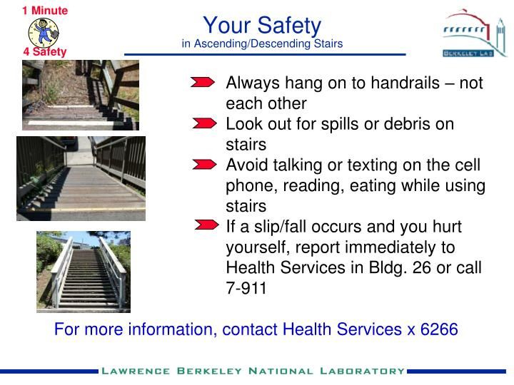 Your safety in ascending descending stairs