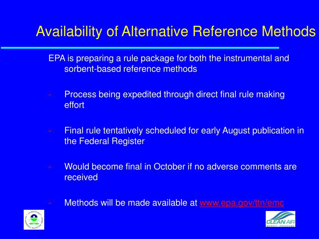 Availability of Alternative Reference Methods