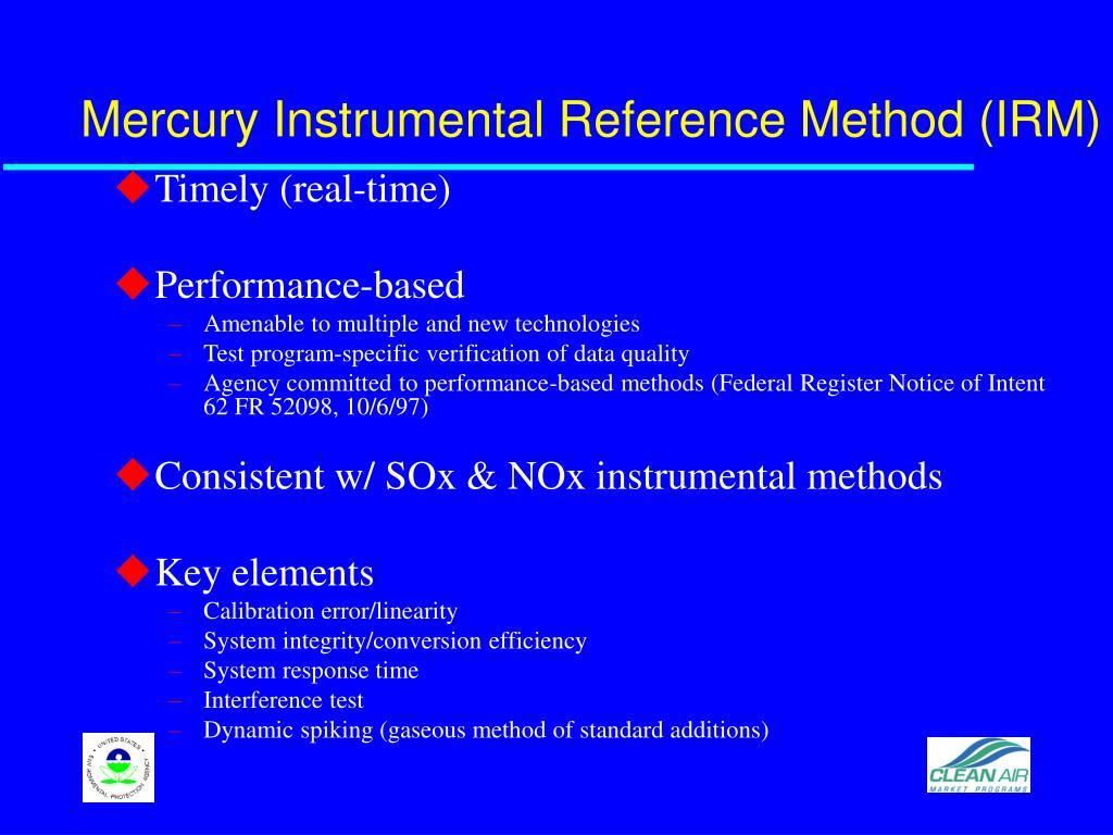Mercury Instrumental Reference Method (IRM)