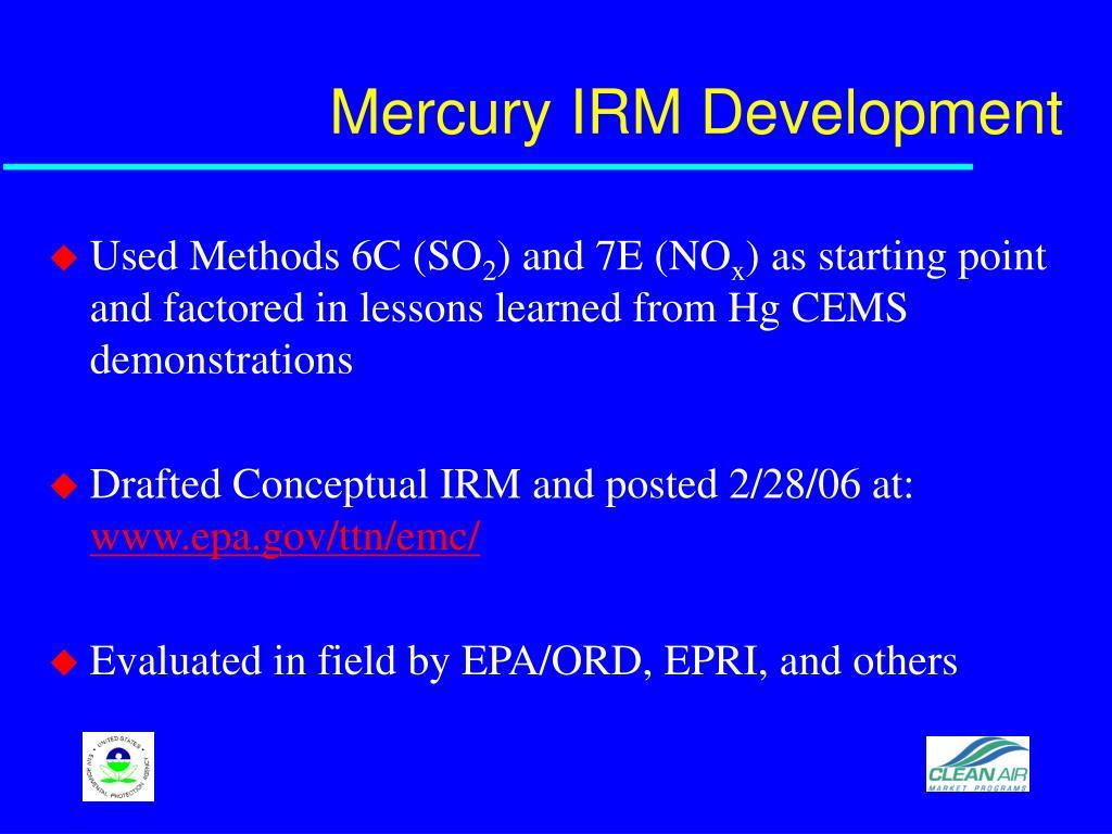 Mercury IRM Development