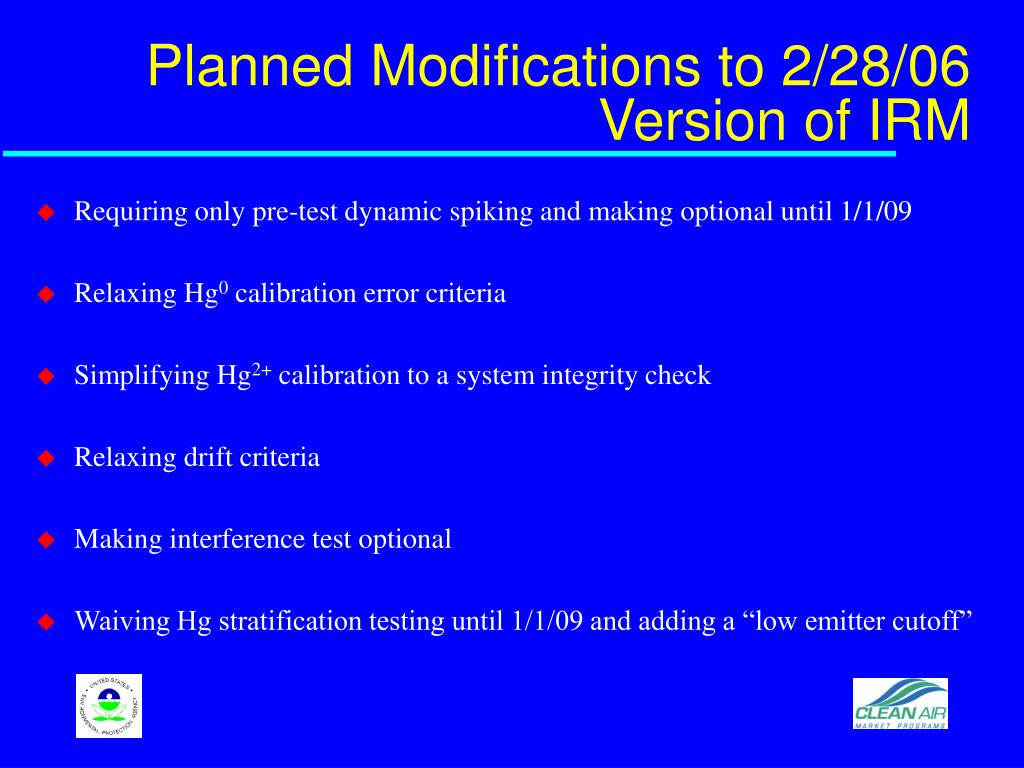 Planned Modifications to 2/28/06 Version of IRM