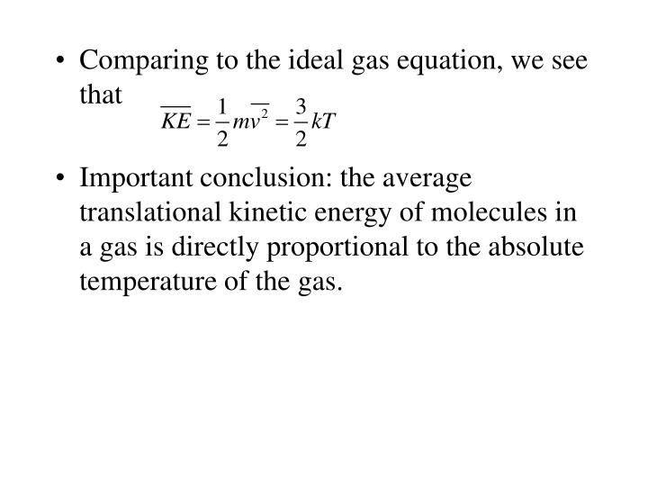 Comparing to the ideal gas equation, we see that