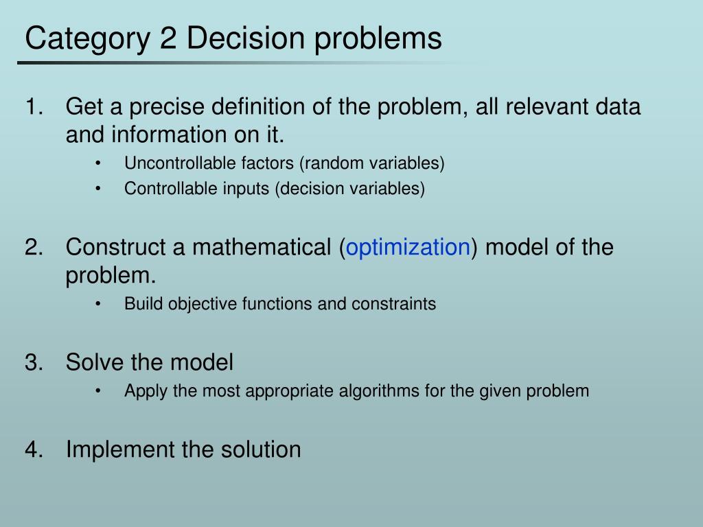 Category 2 Decision problems
