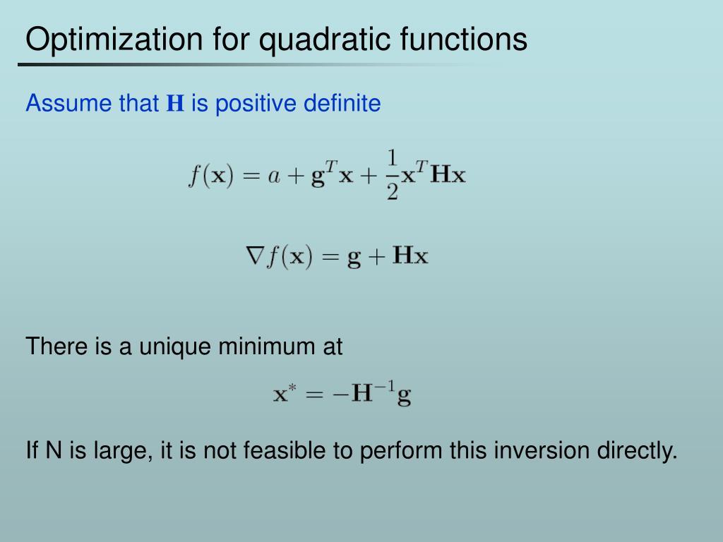 Optimization for quadratic functions