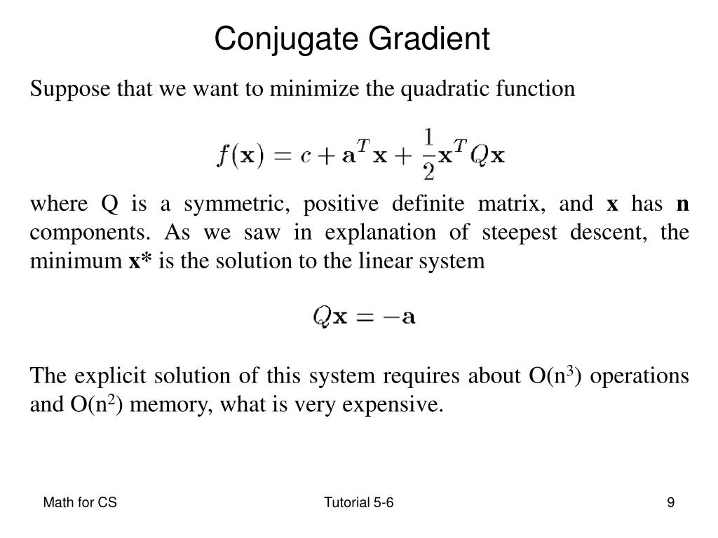 Suppose that we want to minimize the quadratic function