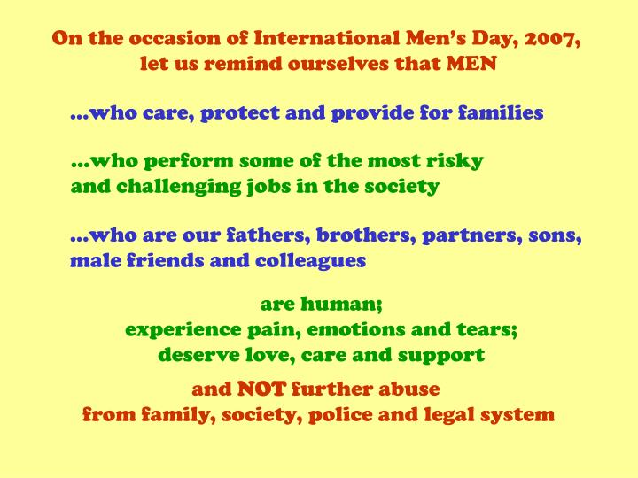 On the occasion of International Men's Day, 2007,