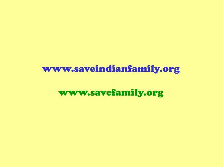 www.saveindianfamily.org
