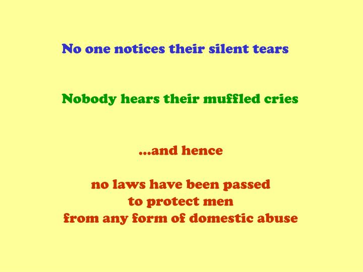 No one notices their silent tears