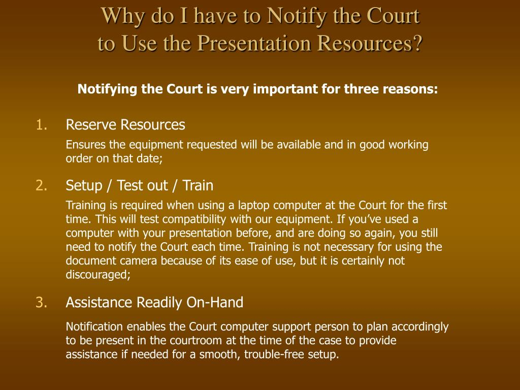 Why do I have to Notify the Court