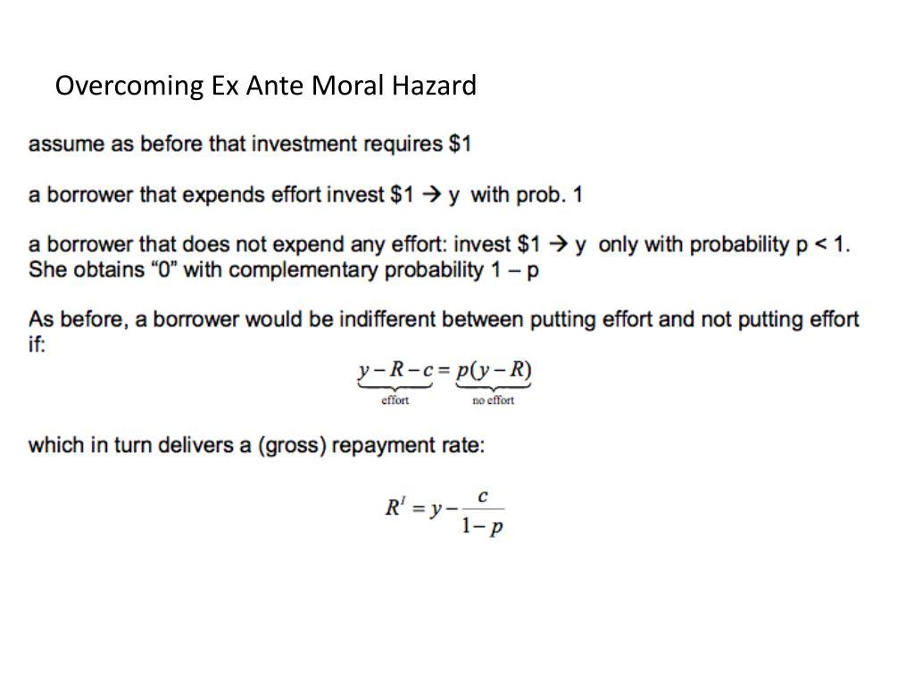 Overcoming Ex Ante Moral Hazard