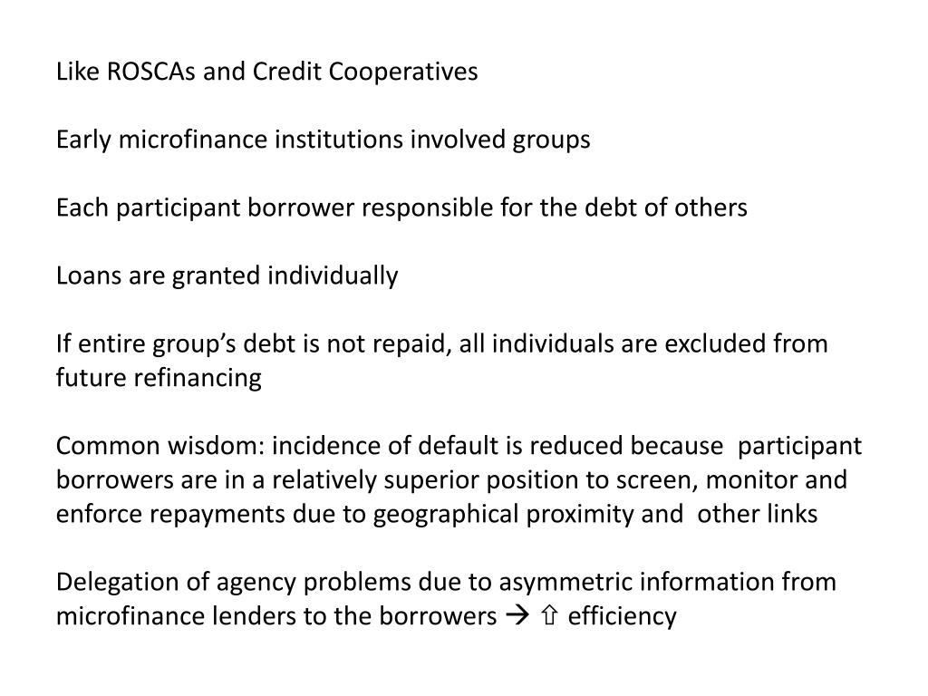 Like ROSCAs and Credit Cooperatives