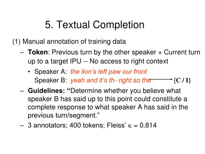5. Textual Completion