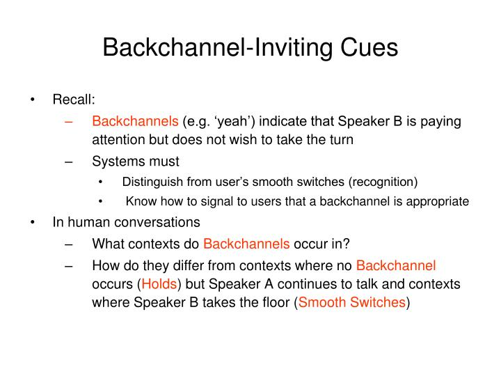 Backchannel-Inviting Cues