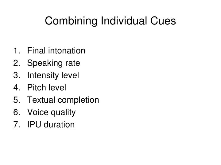 Combining Individual Cues