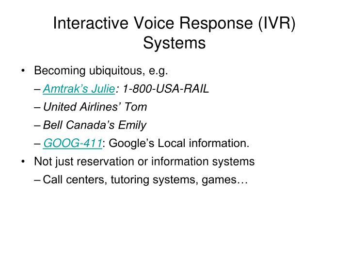 Interactive voice response ivr systems