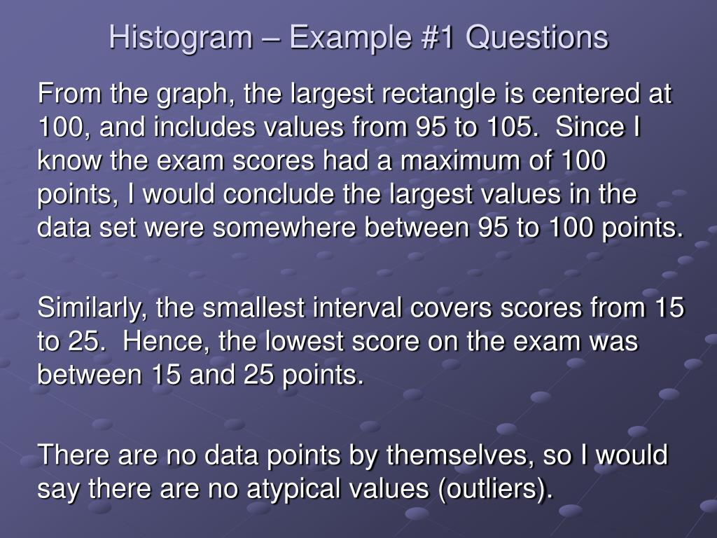 Histogram – Example #1 Questions