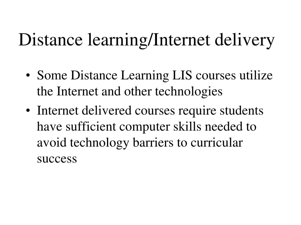 Distance learning/Internet delivery