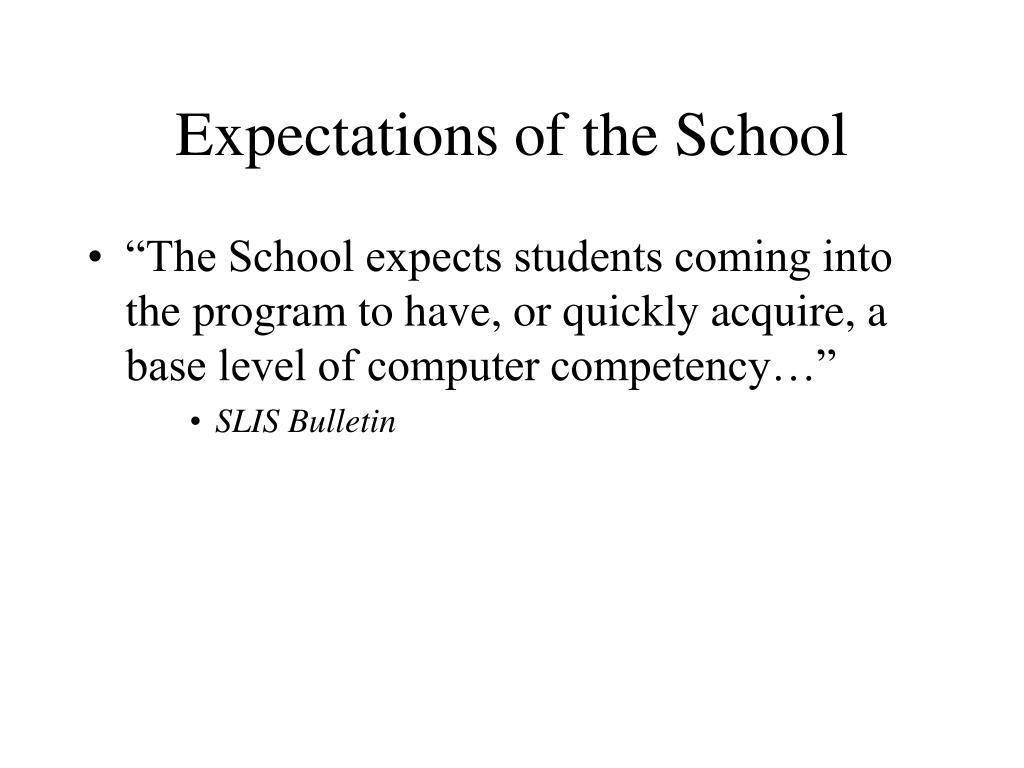 Expectations of the School