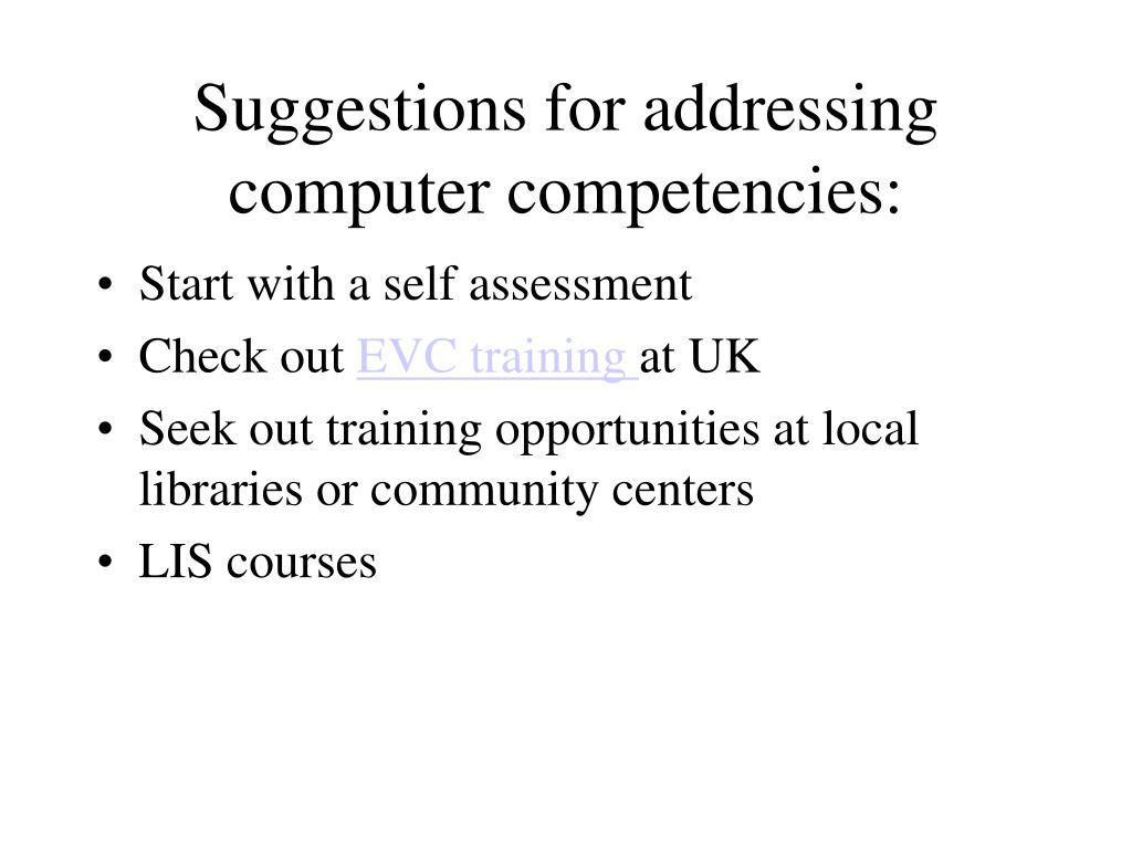 Suggestions for addressing computer competencies: