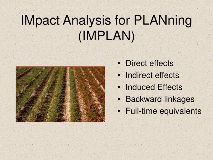 IMpact Analysis for PLANning (IMPLAN)
