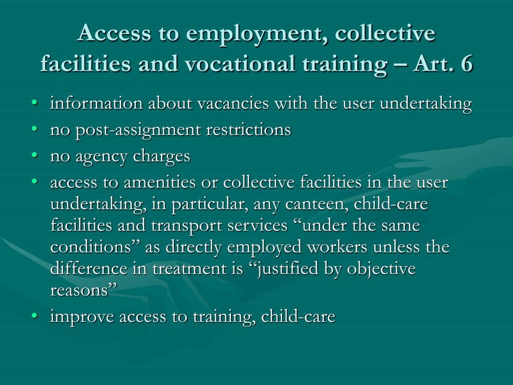 Access to employment, collective facilities and vocational training – Art. 6