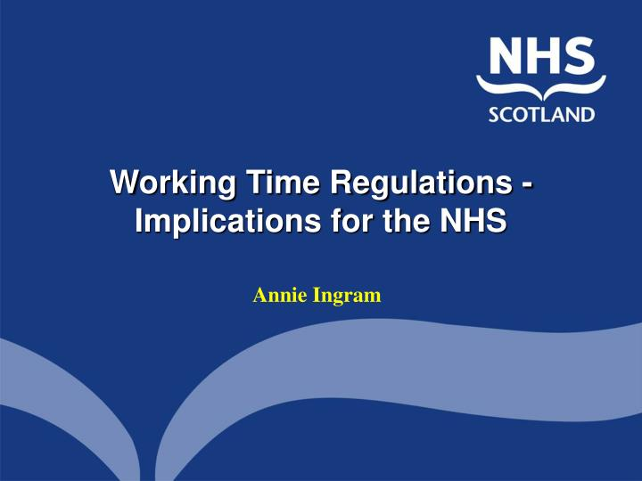 Working Time Regulations -