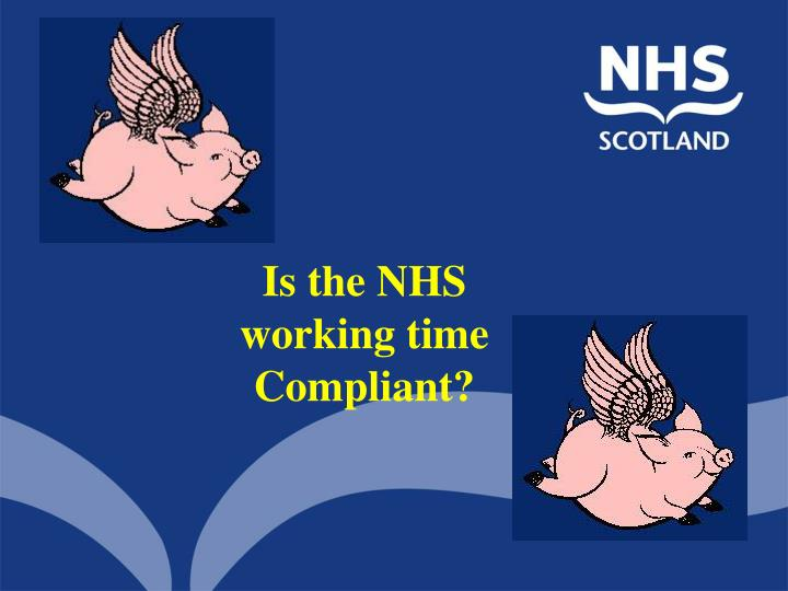 Is the NHS working time Compliant?