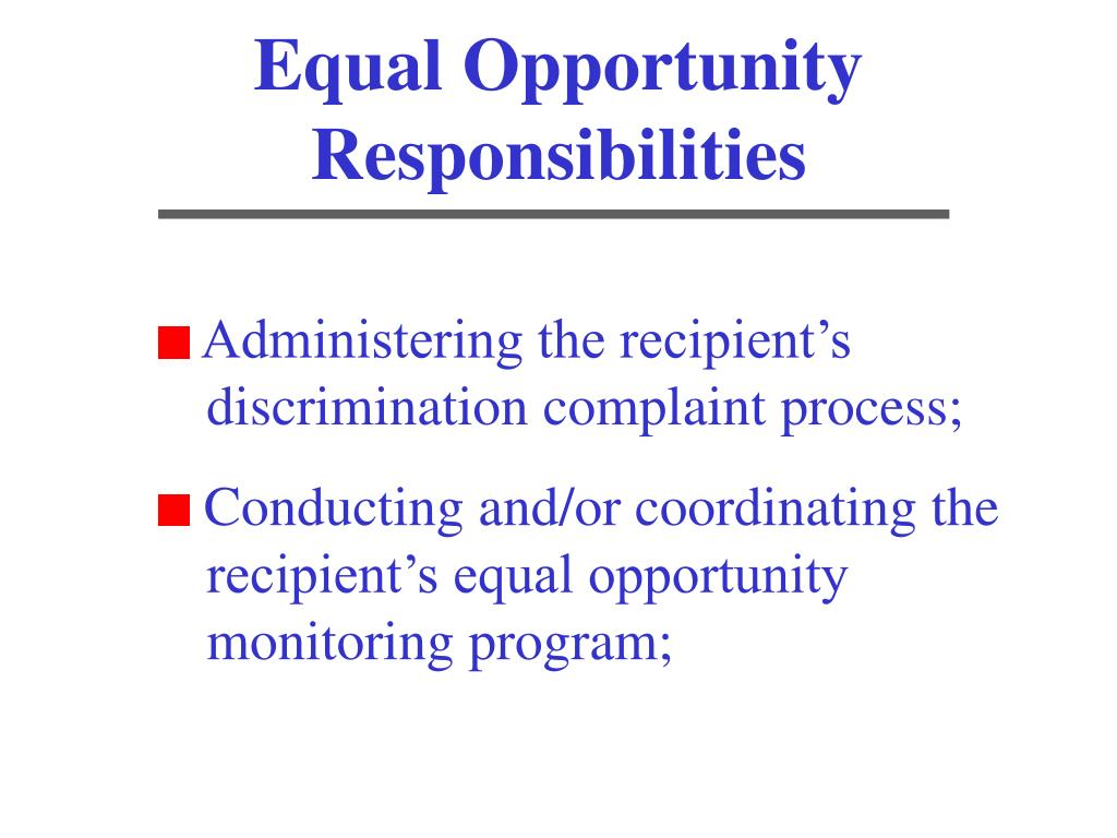 Equal Opportunity Responsibilities