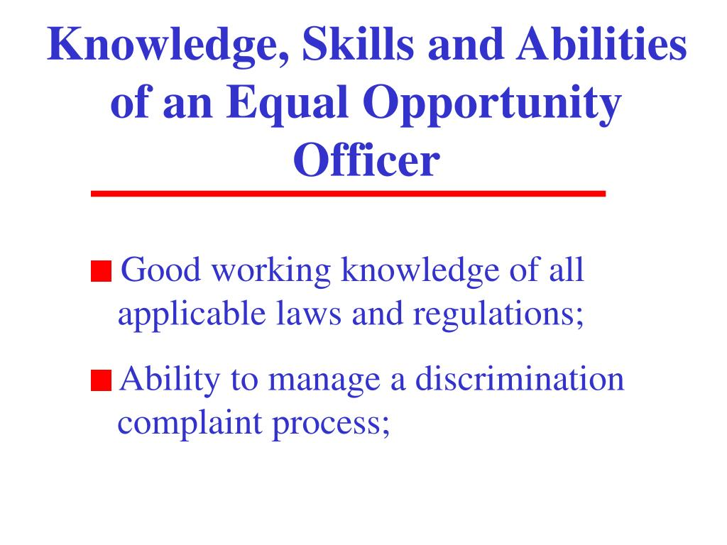 Knowledge, Skills and Abilities of an Equal Opportunity Officer