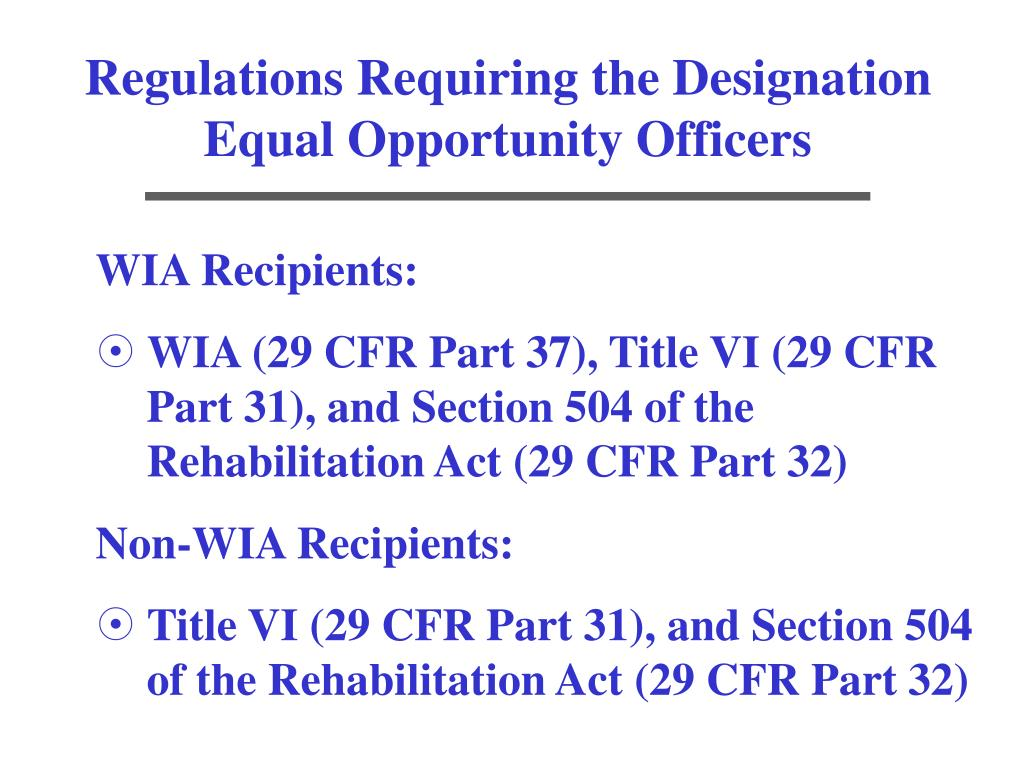 Regulations Requiring the Designation Equal Opportunity Officers