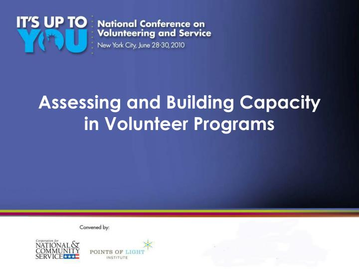 Assessing and building capacity in volunteer programs