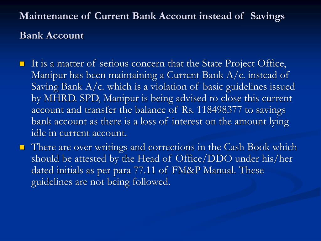 Maintenance of Current Bank Account instead of  Savings Bank Account