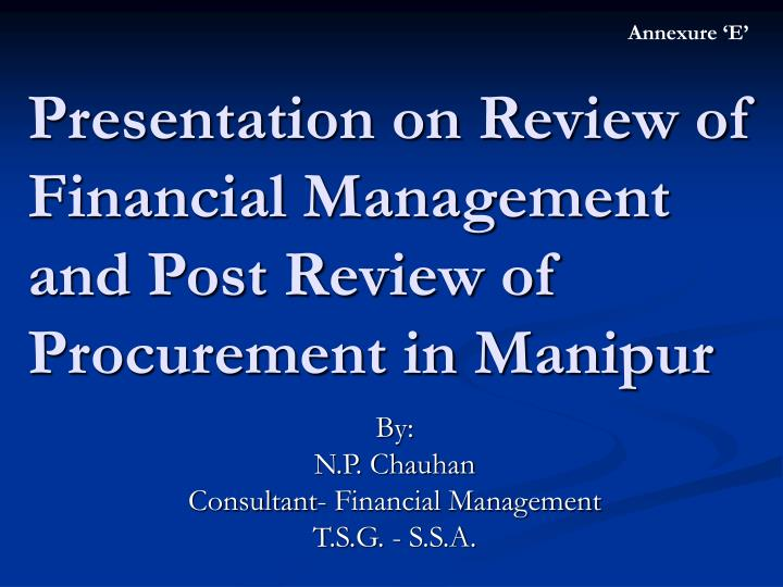Presentation on review of financial management and post review of procurement in manipur l.jpg