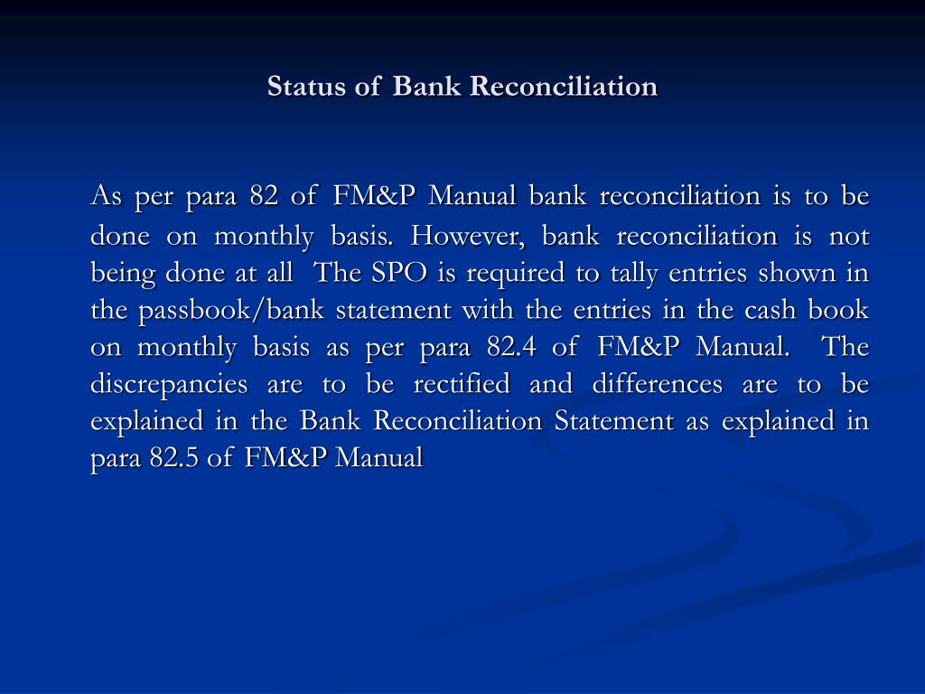 Status of Bank Reconciliation