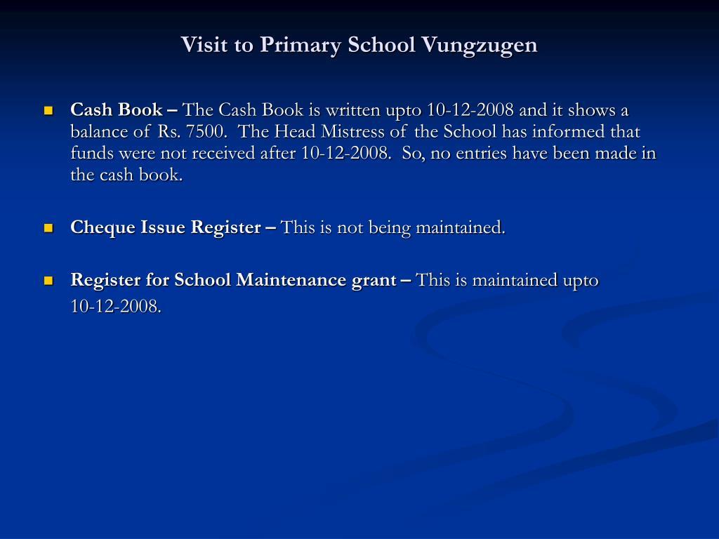 Visit to Primary School Vungzugen
